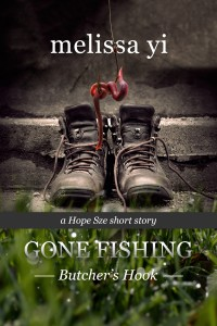 Gone Fishing III: Butcher's Hook